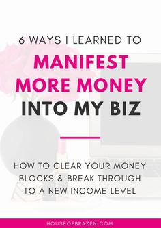 Learn how you can start manifesting more money into your business today by clearing your money blocks & breaking through to a new income level. Click here!
