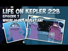 Life on Kepler 22b Part 7 - Where is our Kepletian?
