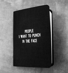 I love this, because I say this all the time, and would love to have a book of people that I say this about.