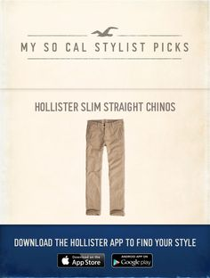 Now Styling: Hollister Slim Straight Chinos using the new Hollister App, http://hollister.co/1tto75w