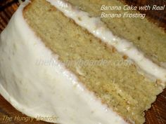 Banana Cake with Real Banana Frosting - When I was a preschooler, there was an elderly woman who lived a couple of houses down. My sister and I would play under her large cedar tree and she would bake goodies for us. Her banana cake has been on my mind for over 40 years. I finally found one that taste just like hers. I'm in heaven!