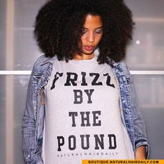 The Frizz By The Pound tee! Get yours at... - Natural Hair Daily by Elle & Neecie