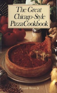 The Great Chicago-Style Pizza Cookbook by Pasquale Bruno Jr., http://www.amazon.com/dp/B00ARHCE64/ref=cm_sw_r_pi_dp_2kGVrb05SX6GR