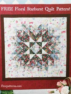 Free Floral Starburst Quilt Pattern -- Download this free baby quilt pattern from FreePatterns.com.