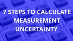 Learn How to Calculate Measurement Uncertainty in 7 Steps Measurement Uncertainty, Calculator, Learning, Business, Projects, Essayist, Management, Log Projects, Store
