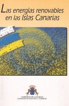 Las energías renovables en las Islas Canarias / Gobierno de Canarias.- IDAE, [1994]. #RSEAPT #Bibliosolidarias www.gobiernodecanarias.org/bibliotecavirtual/BaratzCL/cgi-bin/abnetopac01?TITN=414355