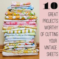 "Great Projects Worthy Of Cutting Your Vintage Sheets"". Love this snip-worthy collection of things to make out of Vintage Sheets ~♥~ Fabric Crafts, Sewing Crafts, Sewing Projects, Diy Crafts, Craft Projects, Craft Ideas, Sewing Hacks, Sewing Tutorials, Sewing Patterns"