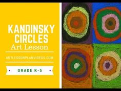 Art Lessons: Kandinsky Circle Art Lesson for Elementary Students Kadinsky Art, Art Kandinsky, Kandinsky For Kids, Kindergarten Art, Preschool Art, Classe D'art, Art History Lessons, 3rd Grade Art, Circle Art