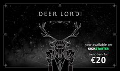 The official page of the card game DEER LORD! DEER LORD is on Kickstarter November 3rd till December 3rd! Pledge now to make this game a reality