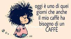 Immagini Buongiorno da Scaricare Gratis - ImmaginiBuongiorno.biz Coffee Is Life, Coffee Love, Italian Quotes, Good Mood, Smiley, Vignettes, Quotations, Thoughts, Drink