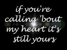 Love this song!! Austin by Blake Shelton