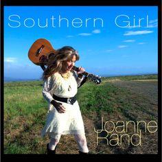 JOANNE RAND: Southern Girl (Rand, Joanne) [Spotify URL: ] [Release Date: ] [] Description: