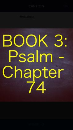 """Bible Devotion: Psalm 74 Theme: A plea for God to help his people defend his cause and remember his promises. When we feel devastated or forgotten, we can plead to God for help, knowing that he hears.   A maskil of Asaph.   Verses I highlighted: Psalm 74:10, 12, 21, 22 NIV ( excerpt) """"...Do not let the oppressed retreat in disgrace; may the poor and needy praise your name. Rise up, O God, and defend your cause; remember how fools mock you all day long.""""  http://bible.com/111/psa.74.10.niv"""