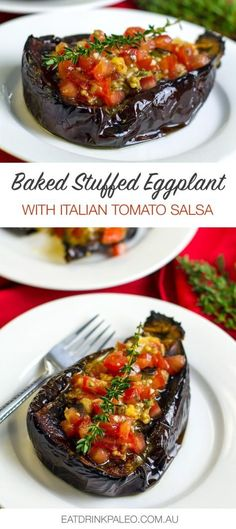 Baked Eggplant Stuffed With Italian Tomato, Thyme & Garlic Salsa (Paleo, Whole30, Vegetarian, Gluten-free, Vegan)