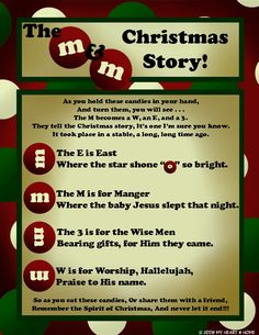 The M & M Christmas Story~ What a wonderful idea! Another way to keep Christ in Christmas! Classroom treats- Goodie bags- Christmas Ideas – Neighborhood / Neighbor Friend Gifts- Red and Green