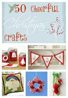 Life. Family. Love.: 50 Cheerful Christmas Crafts
