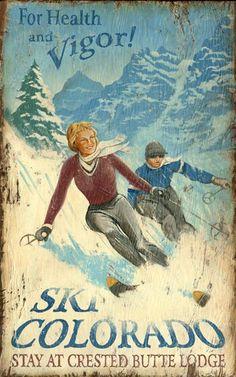 Found it at Wayfair - Ski Colorado Vintage Advertisement Plaque Ski Colorado, Colorado Winter, Colorado Resorts, Colorado Springs, Look Vintage, Vintage Signs, Vintage Ski Decor, Vintage Room, Vintage Kitchen