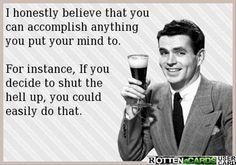 Absolutely shut up. #retro #humor