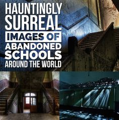 Hauntingly Surreal Images Of Abandoned Schools Around The World