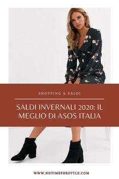 Saldi invernali 2020: il meglio di ASOS Italia – no time for style. Vestirsi bene spendendo poco. I migliori acquisti moda per la primavera estate. #moda #fashion #style #moda2020 #2020fashion #over40 #over50