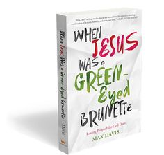 Coolestmommy's Coolest Thoughts: When Jesus was a Green Eyed Brunette Review and Giveaway