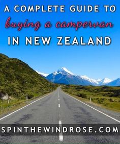 Travelling NZ in your own vehicle is the dream: here is a guide to how to buy a car or campervan for your road trip in New Zealand.
