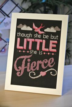 Cross Stitch Patterns Though she be little, she is Fierce. of the purchase price will be donated to the Cross Stitch Quotes, Cute Cross Stitch, Cross Stitch Charts, Baby Cross Stitch Patterns, Cross Stitching, Cross Stitch Embroidery, Embroidery Patterns, Stitching Patterns, Monogram