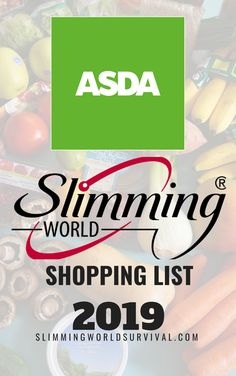 An up to date list of free foods, low syn foods and healthy extras available in Asda astuce recette minceur girl world world recipes world snacks Asda Slimming World, Slimming World Healthy Extras, Slimming World Shopping List, Slimming World Syns List, Slimming World Survival, Slimming World Recipes Syn Free, Slimming World Plan, Slimming Eats, Asda Syn Free Foods