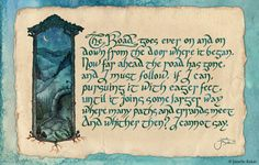 The Road Goes Ever On by crossrhythm.deviantart.com on @deviantART (Gorgeous calligraphy!)
