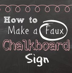 two it yourself free faux chalkboard signs tutorial plus a free printable