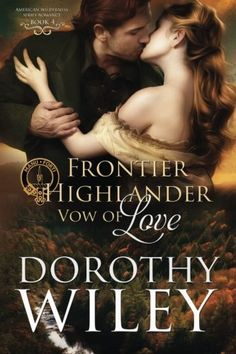 Frontier Highlander Vow of Love American Wilderness Series Romance Volume 4 -- Visit the image link more details.