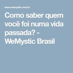 Como saber quem você foi numa vida passada? - WeMystic Brasil