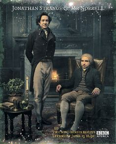 Jonathan Strange & Mr Norrell (2015) - With magic long since lost to England, two men are destined to bring it back; the reclusive Mr. Norrell and daring novice Jonathan Strange. So begins a dangerous battle between two great minds.