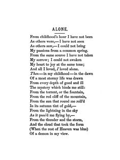 Alone - Edgar Allan Poe. One of my favorite poems