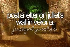 Post A Letter On Juliet's Wall In Verona
