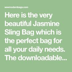 Here is the very beautiful Jasmine Sling Bag which is the perfect bag for all your daily needs. The downloadable PDF pattern from Bagstock Sewing Patterns gives you the choice of making two versions of the Jasmine Sling Bag. You can make the unique zippered flap version and/or the vertical zipper version. The zippered flap …