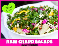 raw chard salad. Good for South Beach