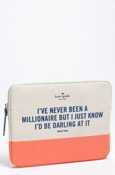 Gift Idea: kate spade new york 'millionaire' iPad sleeve -- Somebody please buy me this.and the iPad to go with it? I've been really good this year! Stuffed Animals, Millionaire Quotes, Nordstrom, Lol, Ipad Sleeve, Looks Chic, Make Me Smile, Just In Case, Purses And Bags
