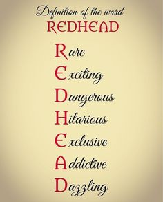 Definition of the word: Redhead Redhead Memes, Redhead Facts, Redhead Funny, Redhead Shirts, Red Hair Quotes, Redhead Problems, Ginger Quotes, Me Quotes, Funny Quotes