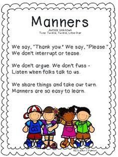 Manners - a Poem, Song, or Chant for your Little Learners Preschool Circle Time Songs, Preschool Poems, Kindergarten Songs, Kids Poems, Preschool Learning Activities, Preschool Curriculum, Preschool Lessons, Preschool Classroom, Teaching Kids