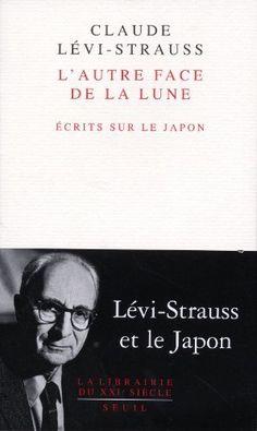 L'autre face de la lune : Ecrits sur le Japon de Claude Lévi-Strauss, http://www.amazon.fr/dp/2021035255/ref=cm_sw_r_pi_dp_9Bv.rb191CABS