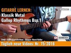 GITARRE LERNEN Klassik Metal Gallop Rhythmus Bsp 1 VIP Guitar Horst Keller
