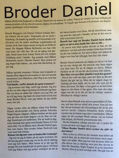 """Håkan Hellström, år 2000. (Foto: Madeléne Bengtsson) """"Att man över huvud taget får göra en skiva känns ju fantastiskt roligt!""""  RETRO. För sexton år sedan hade Broder Daniel fått..."""