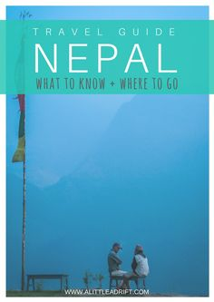 Traveling Nepal: What to Know and Where to Go, from books to prepare, socially responsible travel, trekking, hotels recs, and the best sites in the country.