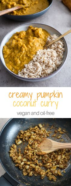 healthy vegan pumpkin coconut curry Would you believe me if I told you you don't need to eat at a restaurant to enjoy a delicious flavorful curry? Try this vegan pumpkin coconut curry and see for yourself! Healthy Vegan Dessert, Vegan Foods, Vegan Dishes, Vegan Recipes Healthy Clean Eating, Vegan Recipes Easy Healthy, Vegan Recepies, Healthy Drinks, Curry Recipes, Vegetarian Recipes
