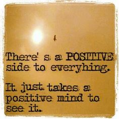 See the POSITIVE