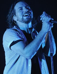 Eddie Vedder - one of my first musical inspirations.  Still think he's ultra talented.