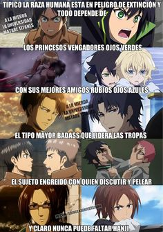 """Translation: (I tried hey) """"Typical, the human race is in danger of extinction and everything depends on the green-eyed avenging princesses with their blond blue-eyed best friends the grown up badass guy who leads the troops The cocky guy with whom to discuss and fight and of course there must be a Hanji"""""""