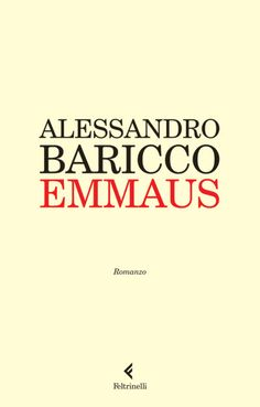 Alessandro Baricco // Emmaus