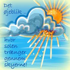 Det øjeblik, hvor solen trænger gennem skyerne!